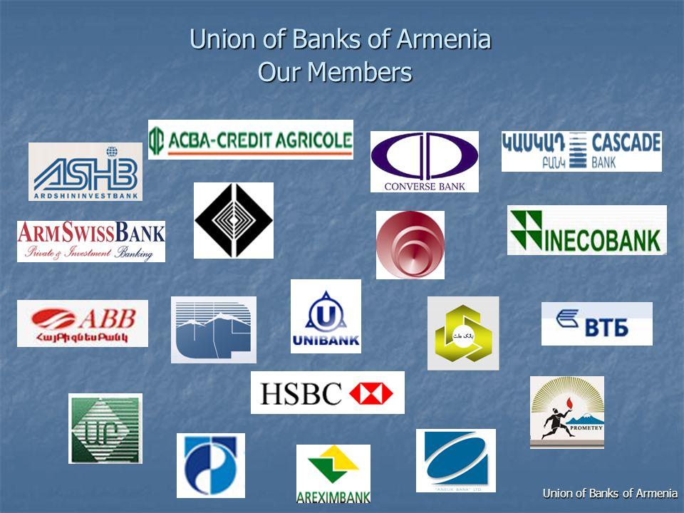 UnionofBanksofArmenia Union of Banks of Armenia Our Members Union of Banks of Armenia