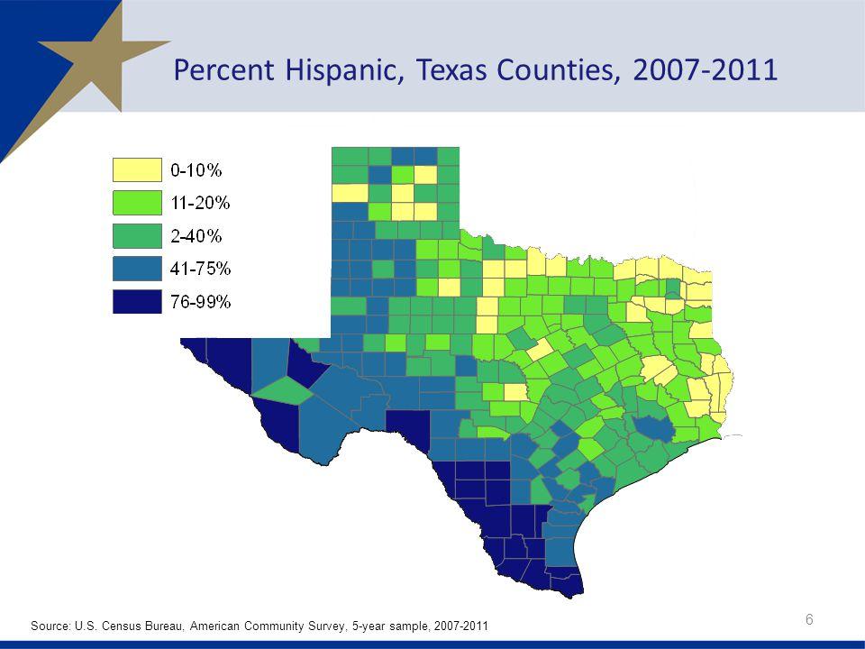 Percent Hispanic, Texas Counties, 2007-2011 6 Source: U.S.