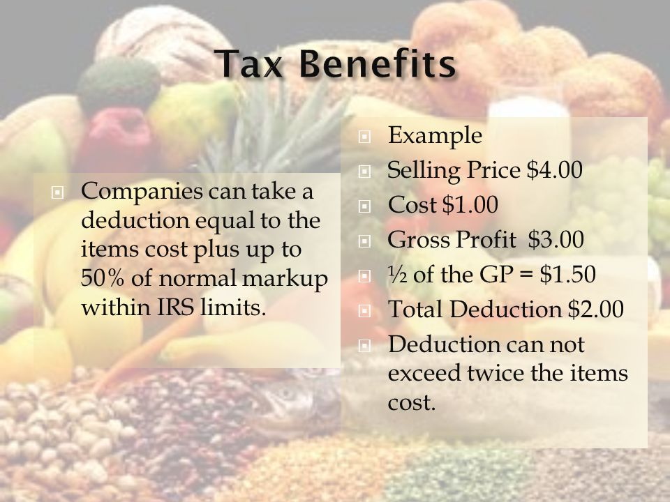 Companies can take a deduction equal to the items cost plus up to 50% of normal markup within IRS limits.