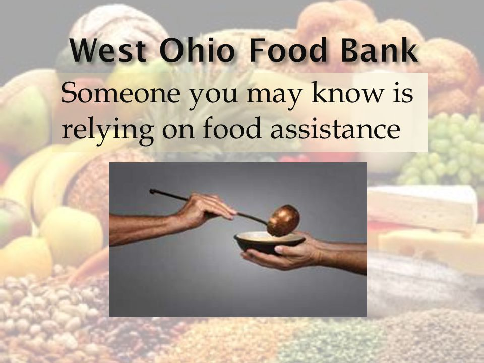 Someone you may know is relying on food assistance