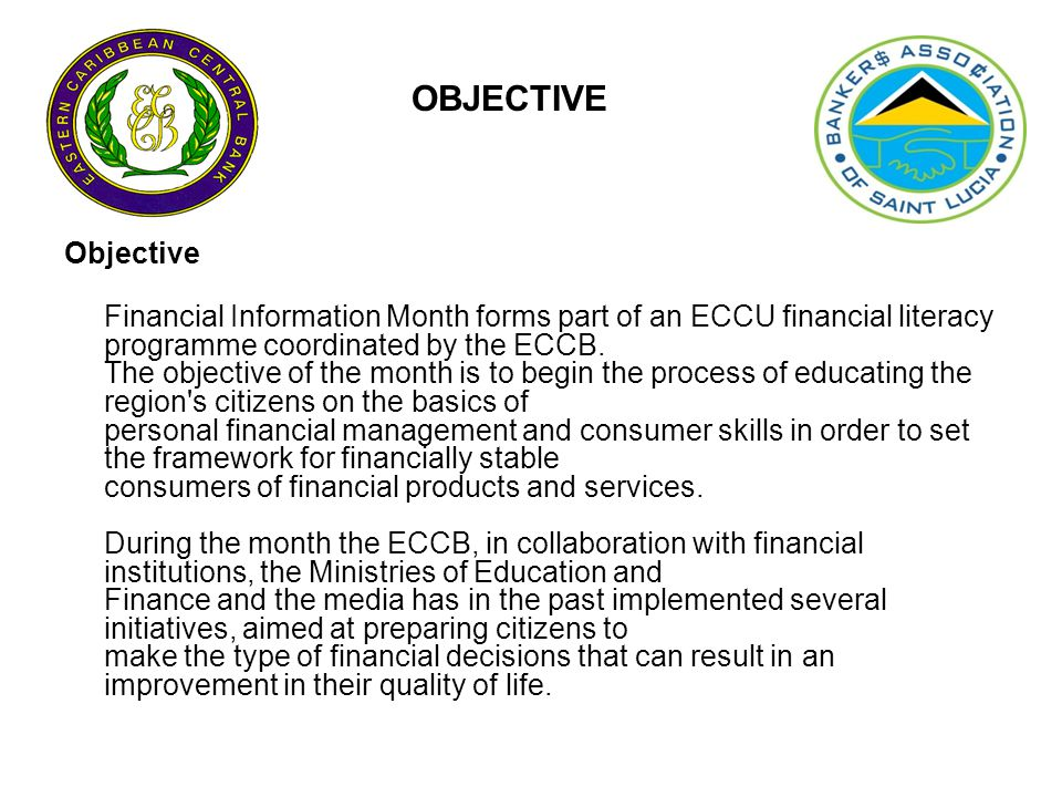 Planned Activities & Programs Programs The activities and programs during the Financial Information Month 2010 will focus on Financial Planning and Goal Setting and Personal Financial and Business Success.