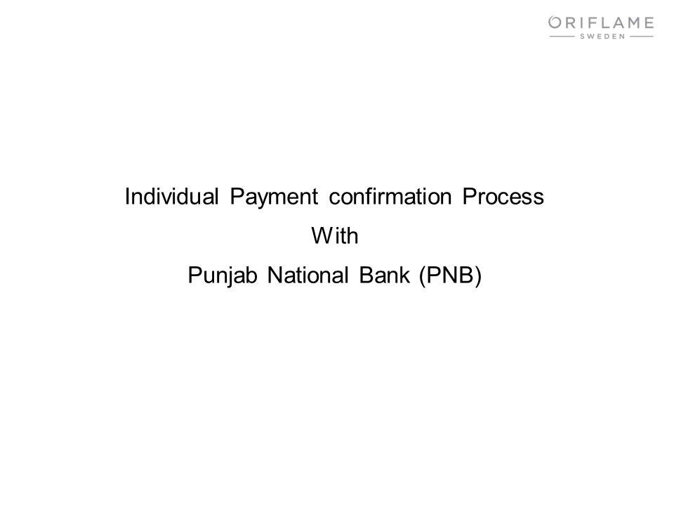 Individual Payment confirmation Process With Punjab National Bank (PNB)