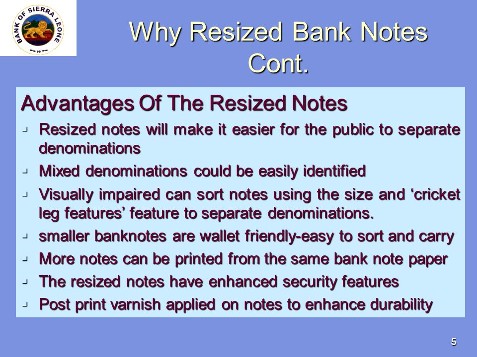 5 Why Resized Bank Notes Cont.