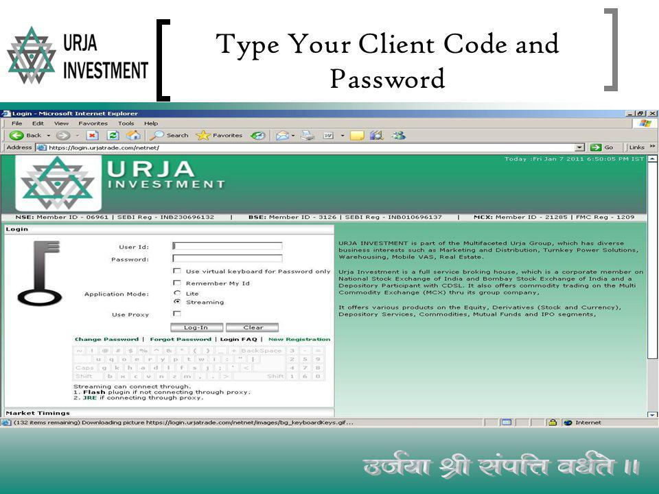 Type Your Client Code and Password