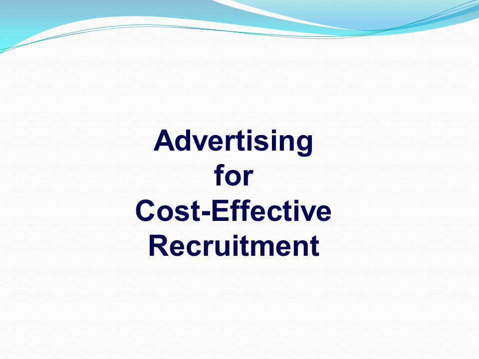 Advertising for Cost-Effective Recruitment