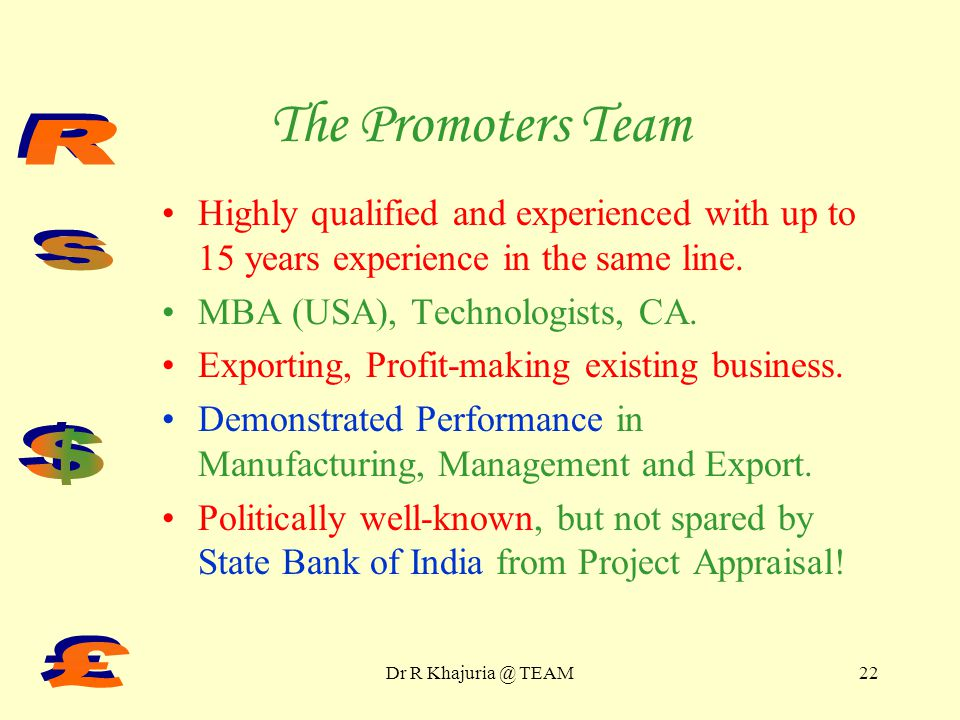 Dr R Khajuria @ TEAM21 Corporate Analysis Past Performance Corporate Emergence Promoters Team – Most Important SWOT Analysis