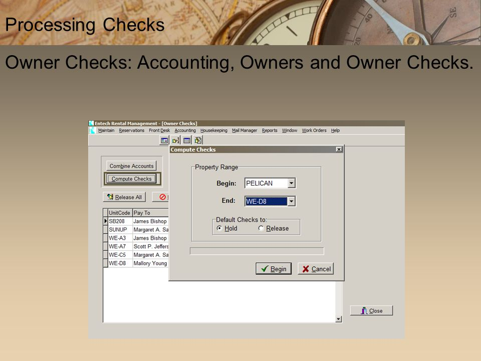 Owner Checks: Accounting, Owners and Owner Checks. Processing Checks