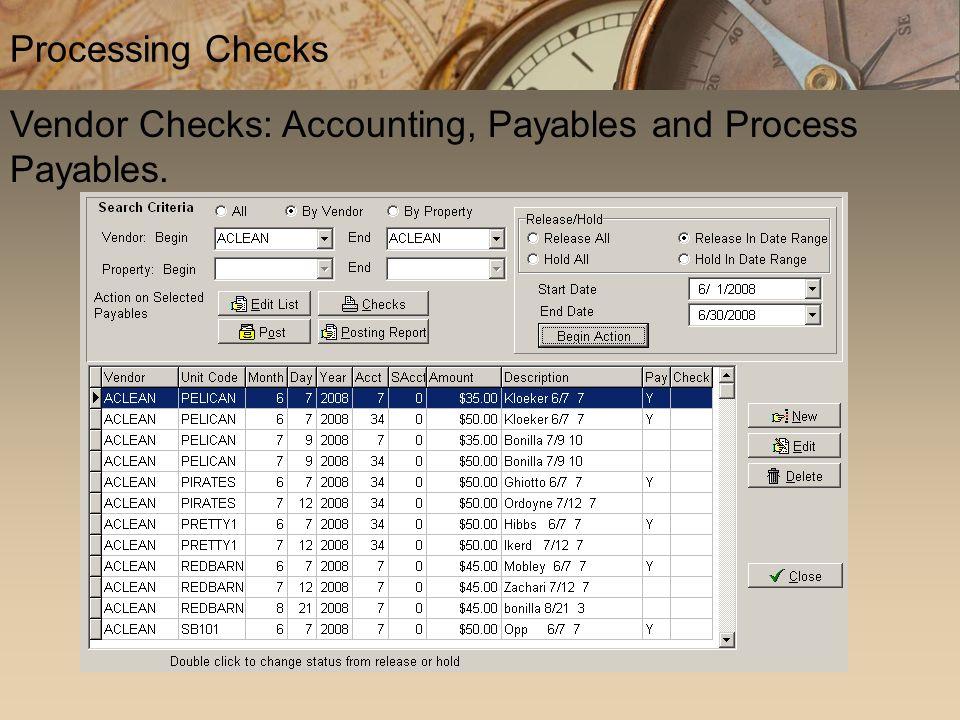 Vendor Checks: Accounting, Payables and Process Payables. Processing Checks