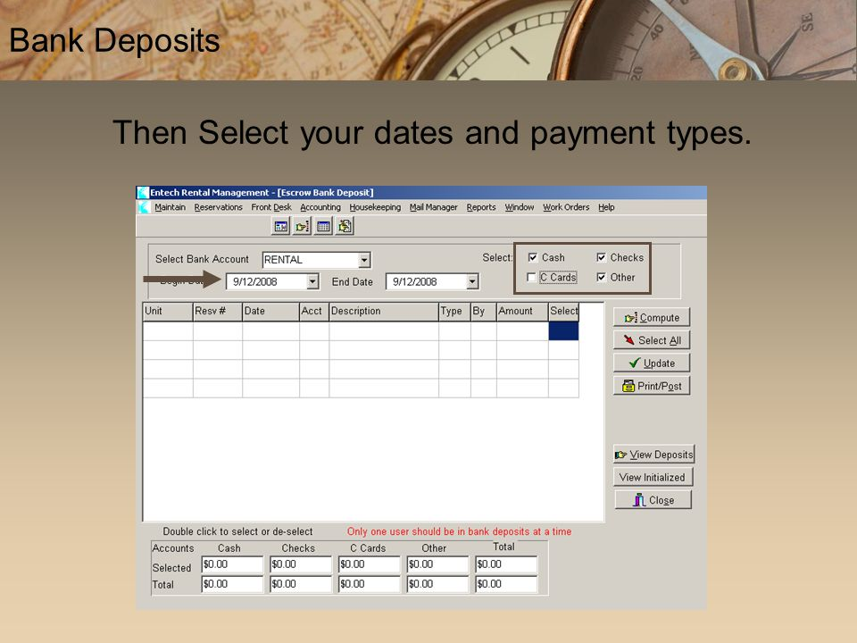 Bank Deposits Then Select your dates and payment types.