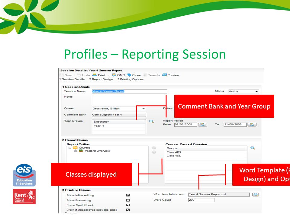 Profiles – Reporting Session Classes displayed Comment Bank and Year Group Word Template (Report Design) and Options