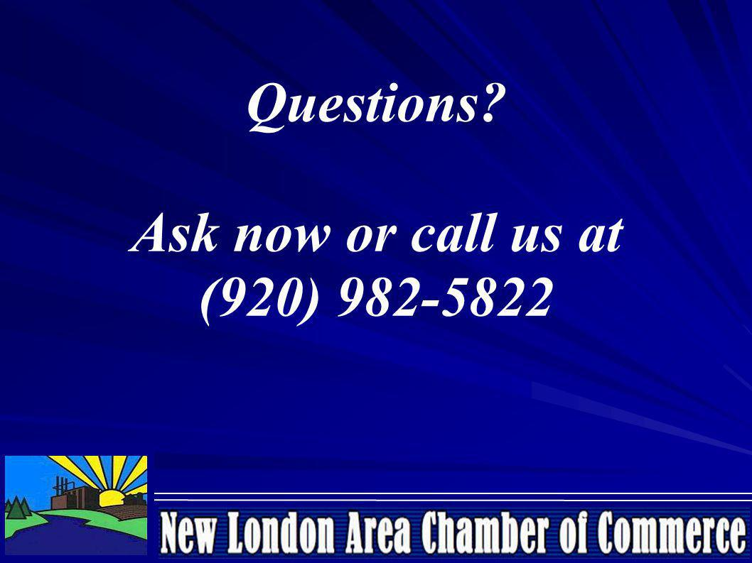 Questions Ask now or call us at (920) 982-5822