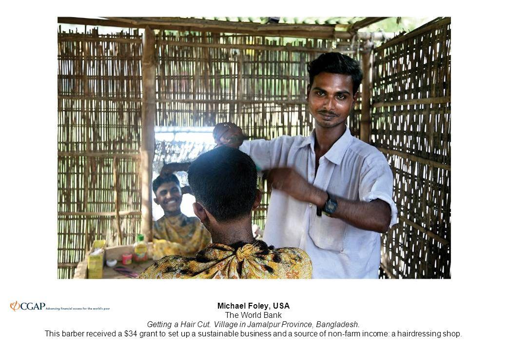 Michael Foley, USA The World Bank Getting a Hair Cut.