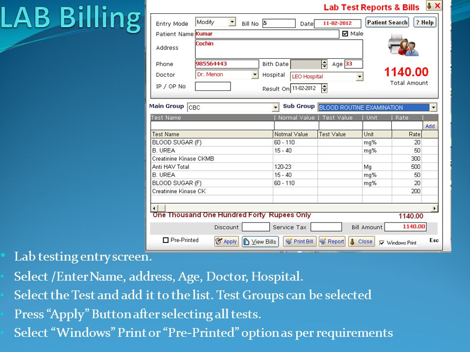 Lab Test Master Add / Modify the Lab Tests along with rate, unit, normal value.