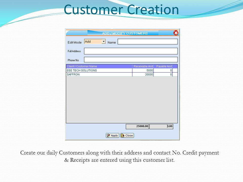 Accounts Ledgers Accounts Ledgers, Bank accounts and Clients /Customers can be created using this screen.