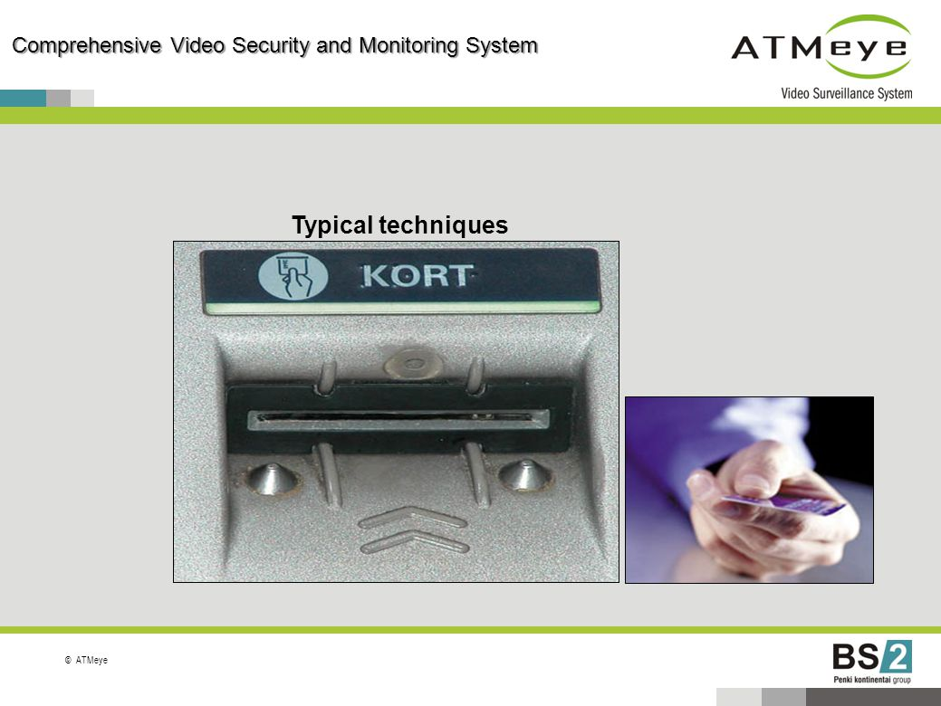 ©ATMeye Typical techniques Comprehensive Video Security and Monitoring System