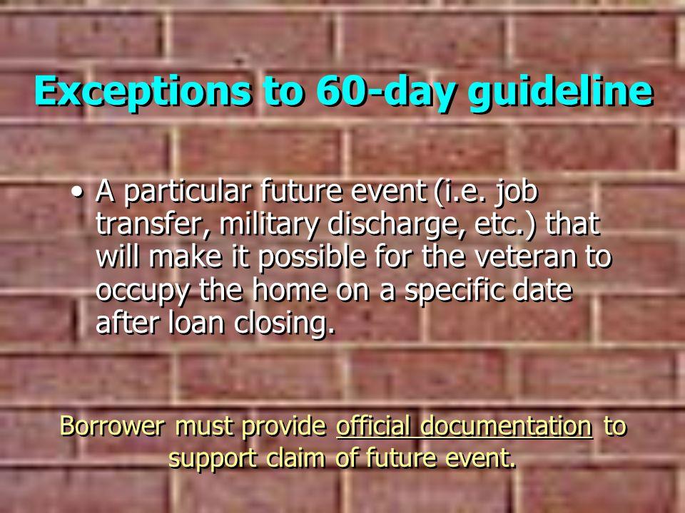 Reference VA Lenders Handbook VA Pamphlet 26-7VA Lenders Handbook –Chapter 3, section 5