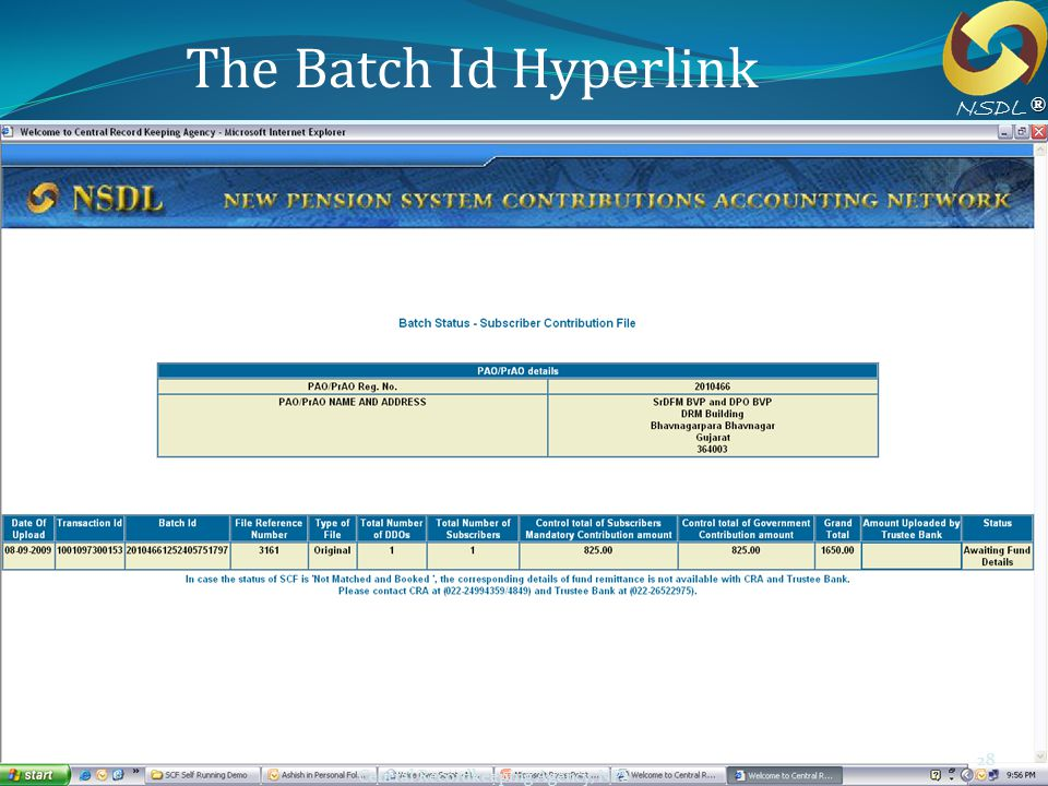 Workshop for ICAR 28 Central Recordkeeping Agency, NPS 28 The Batch Id Hyperlink ® NSDL