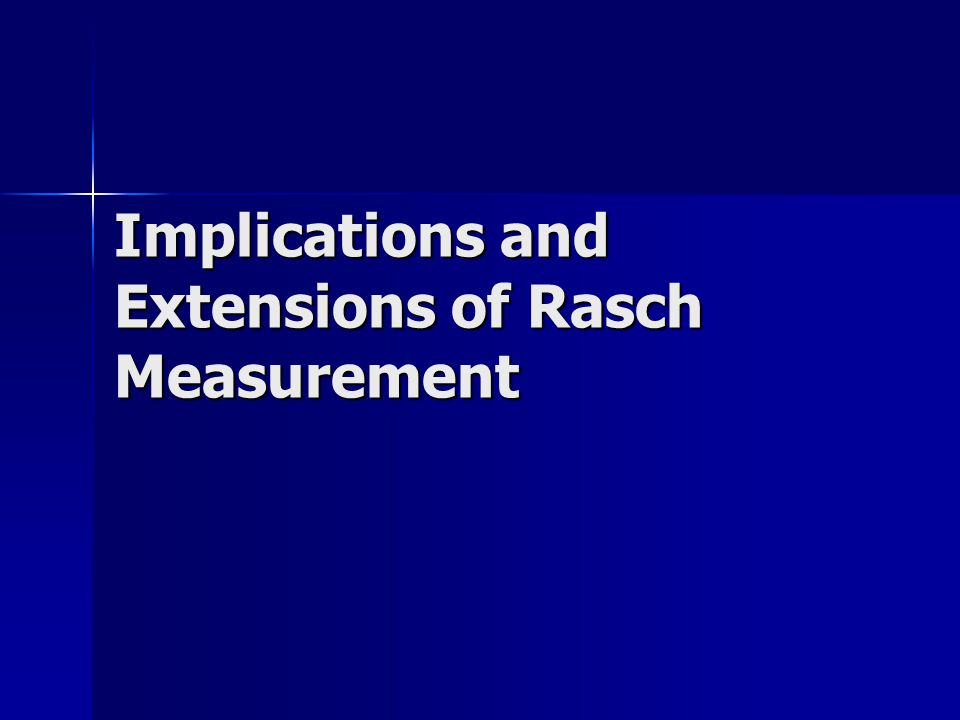 New Rules of Measurement The Rasch model has introduced several new rules of measurement, which are in stark contrast to the old rules.