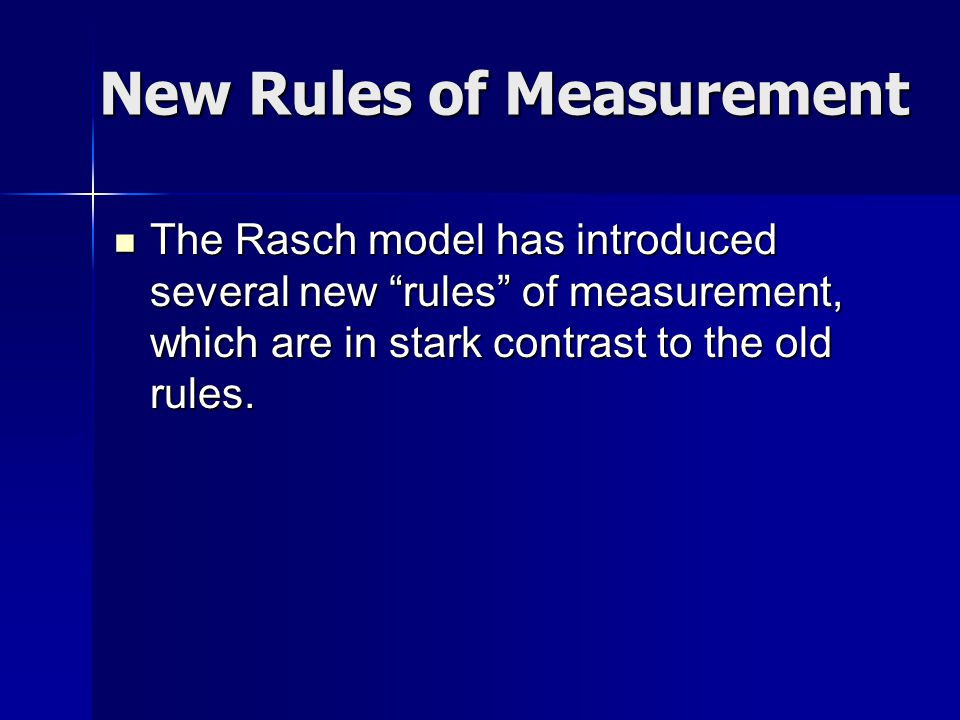 Rule 1: Standard Errors Old Rule Old Rule –The standard error of measurement applies to all scores in a population – if the score distribution approaches normality, and if obtained scores do not extend over the entire possible range, the standard error of measurement is probably uniform at all score levels (Guilford, 1965 p.