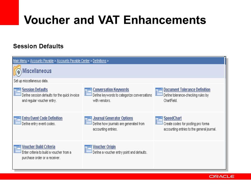 Voucher and VAT Enhancements Session Defaults