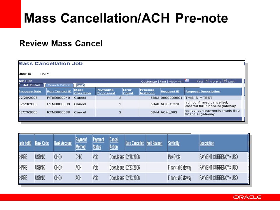 Review Mass Cancel Mass Cancellation/ACH Pre-note