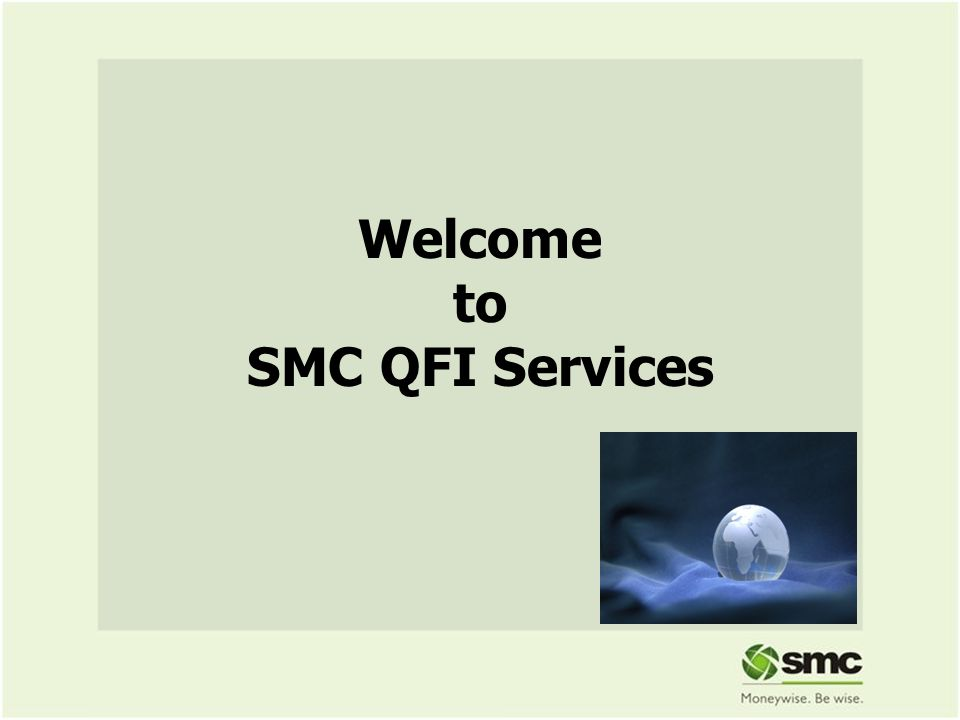 Welcome to SMC QFI Services