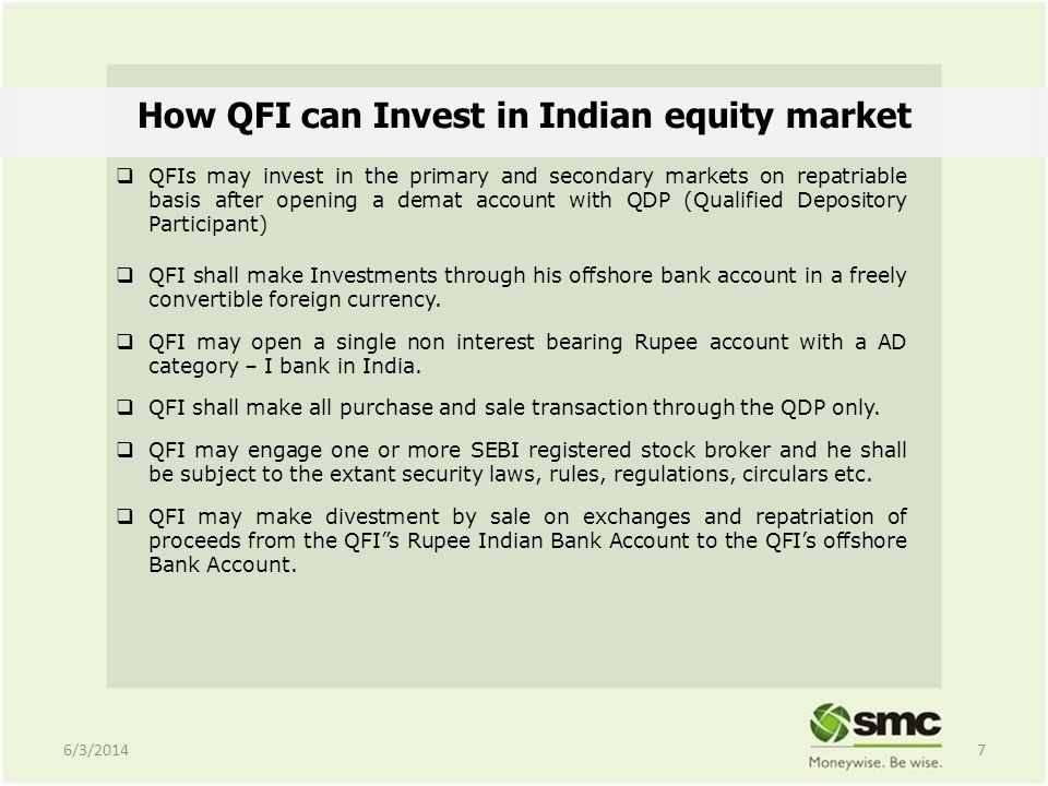 Investment Opportunities for QFIs India is worlds largest democracy with a very sound Legal and Regulatory system.