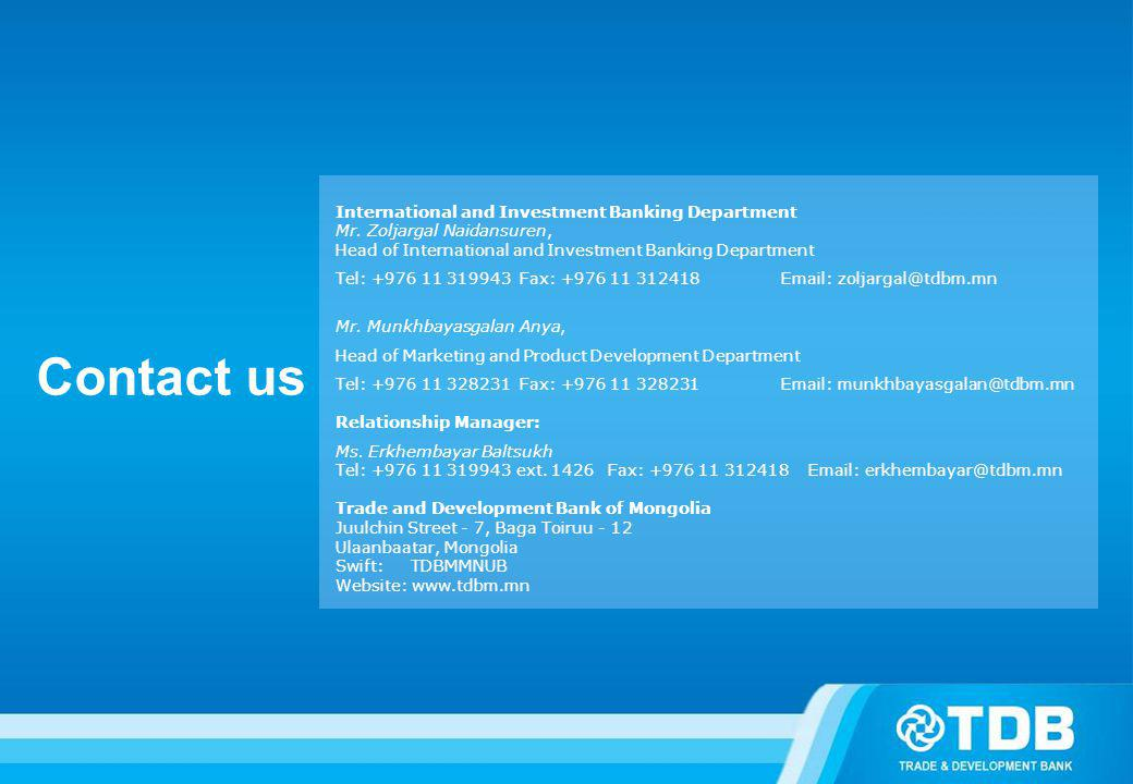 Contact us International and Investment Banking Department Mr.