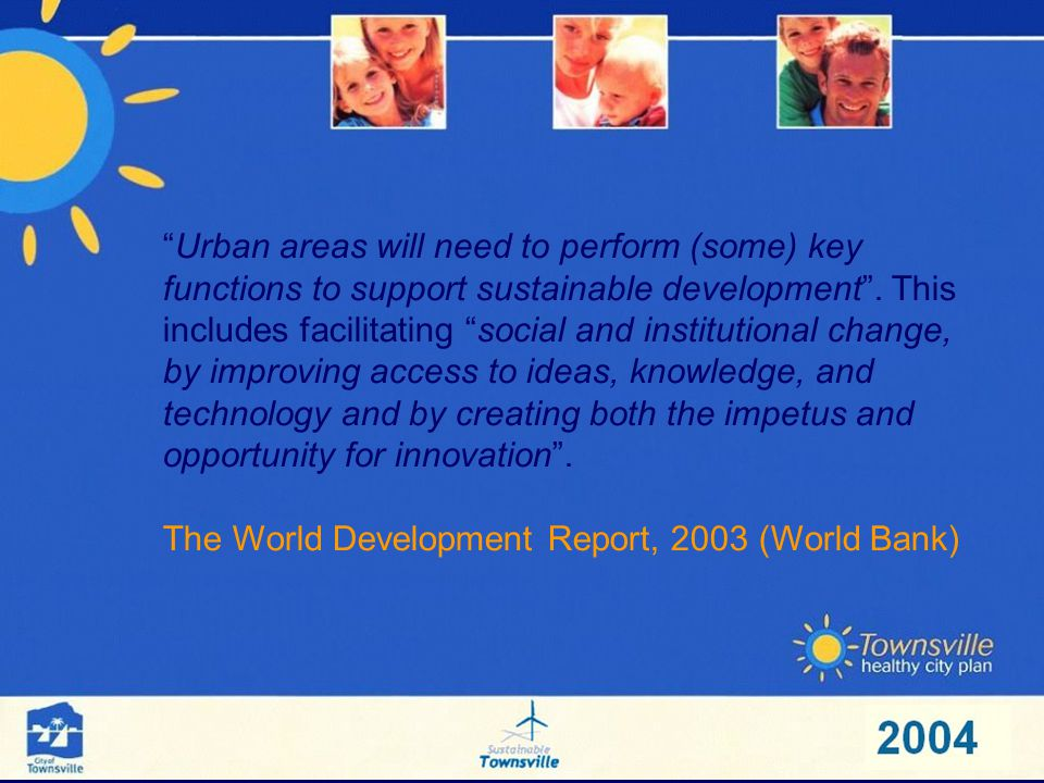 Urban areas will need to perform (some) key functions to support sustainable development.