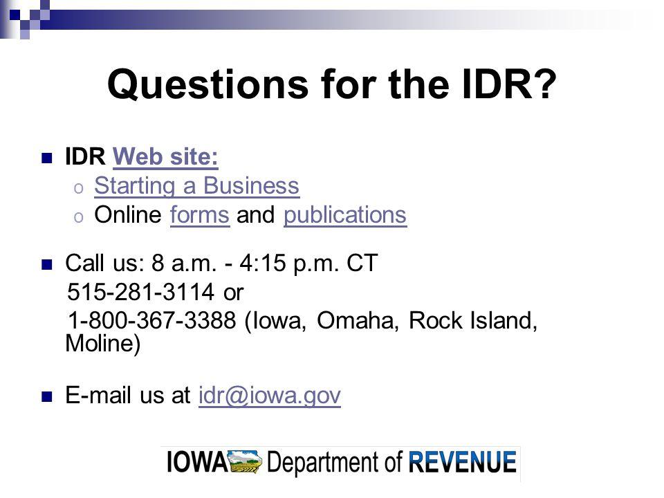 Iowa Workforce Development (IWD) Iowa unemployment insurance employment services education and regulation of health, safety and employment laws: o Iowa minimum wage o Iowa OSHA o contractor registration