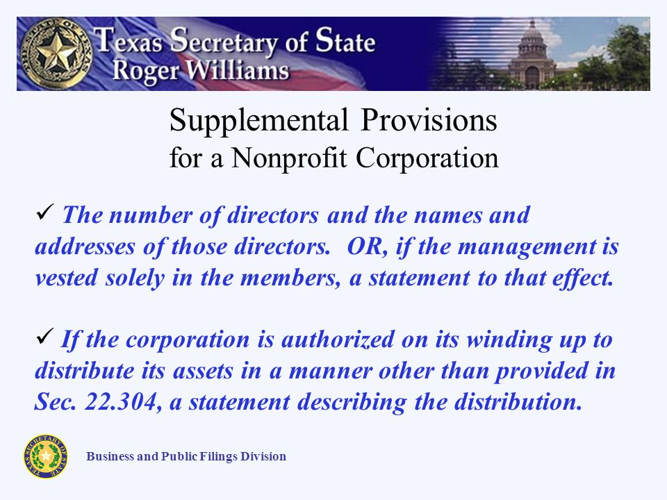 Supplemental Provisions for a Nonprofit Corporation Business and Public Filings Division The number of directors and the names and addresses of those