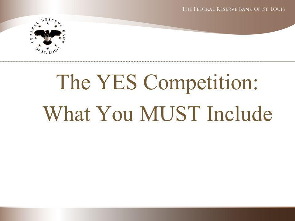 The YES Competition: What You MUST Include