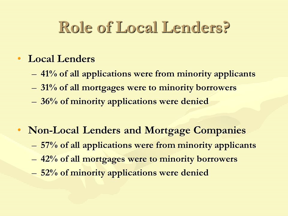 Role of Local Lenders.