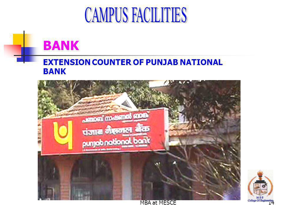 MBA at MESCE14 BANK EXTENSION COUNTER OF PUNJAB NATIONAL BANK