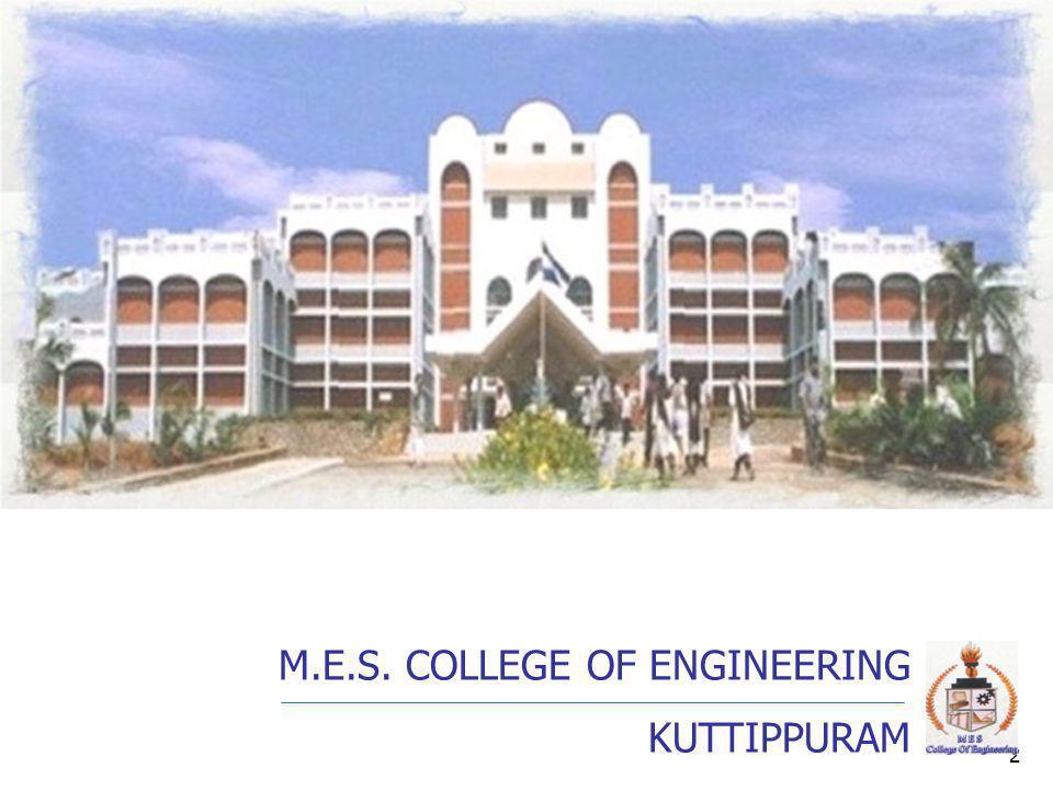 2 M.E.S. COLLEGE OF ENGINEERING KUTTIPPURAM