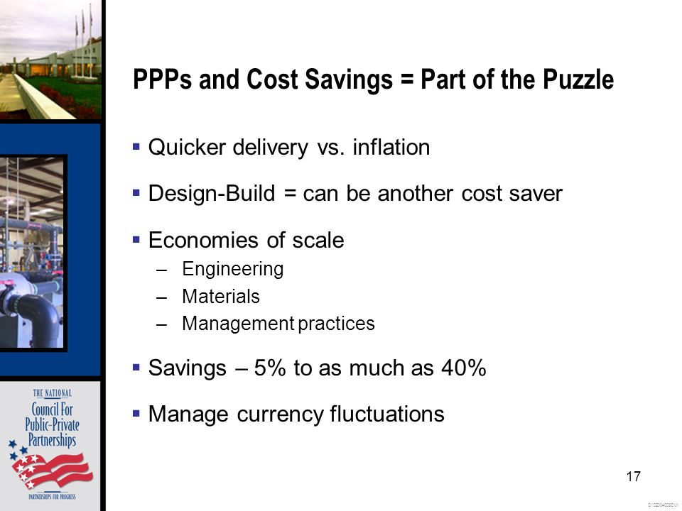 O102004008OMI 17 PPPs and Cost Savings = Part of the Puzzle Quicker delivery vs.