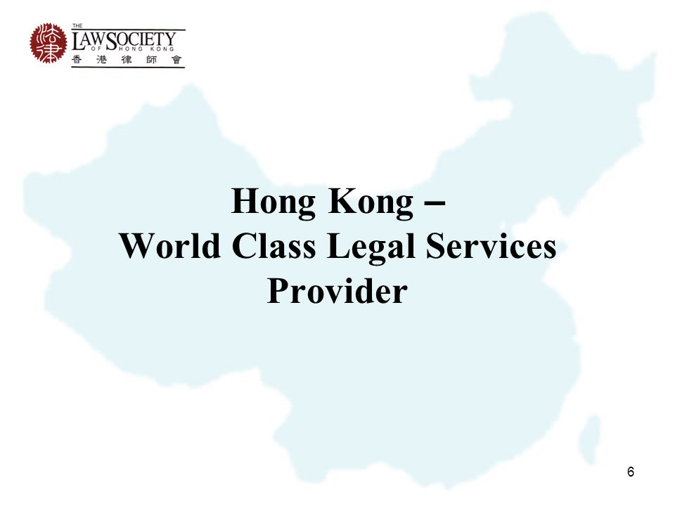 6 Hong Kong – World Class Legal Services Provider