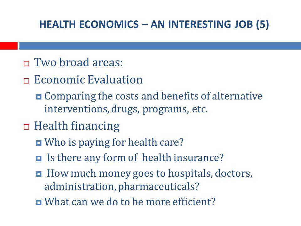 WHO IS HIRING HEALTH ECONOMISTS...