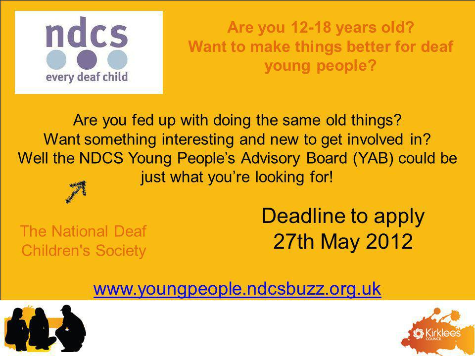 Are you 12-18 years old. Want to make things better for deaf young people.