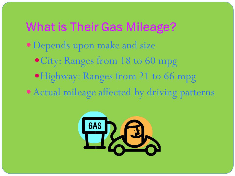 What is Their Gas Mileage.