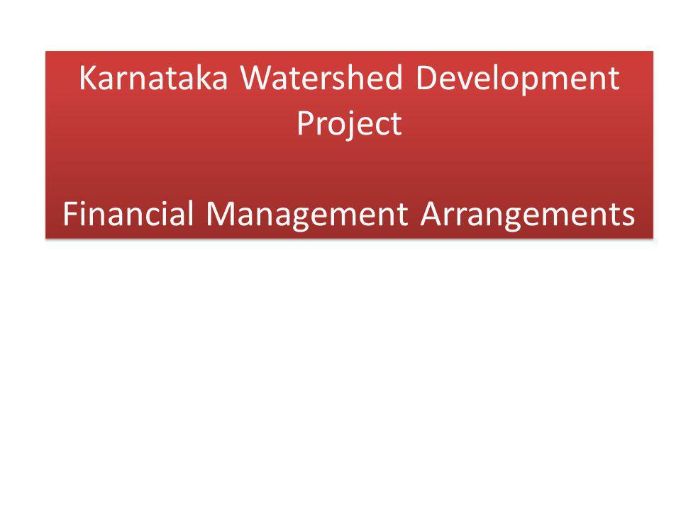 Karnataka Watershed Development Project Financial Management Arrangements
