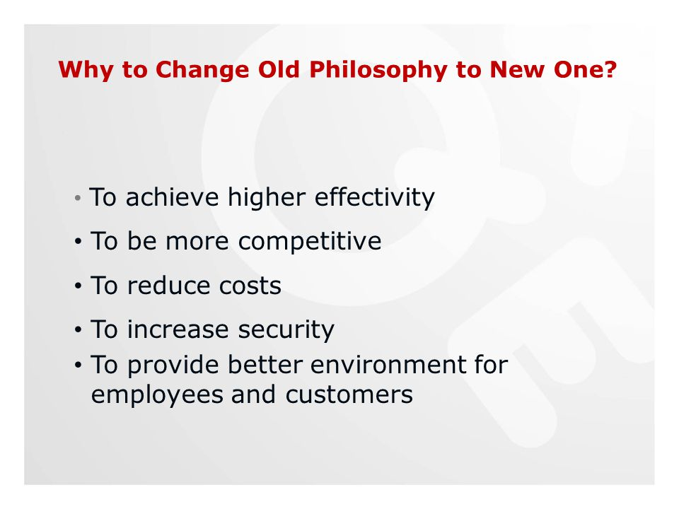 Why to Change Old Philosophy to New One.
