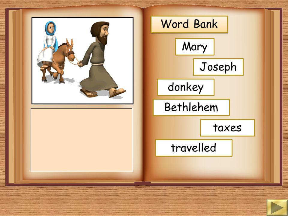 Word Bank Mary Joseph told baby God Nazareth carpenter