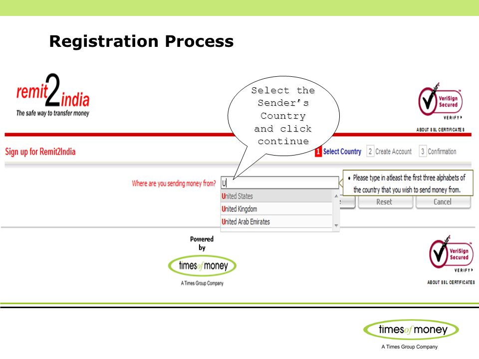 Registration Process Select the Senders Country and click continue