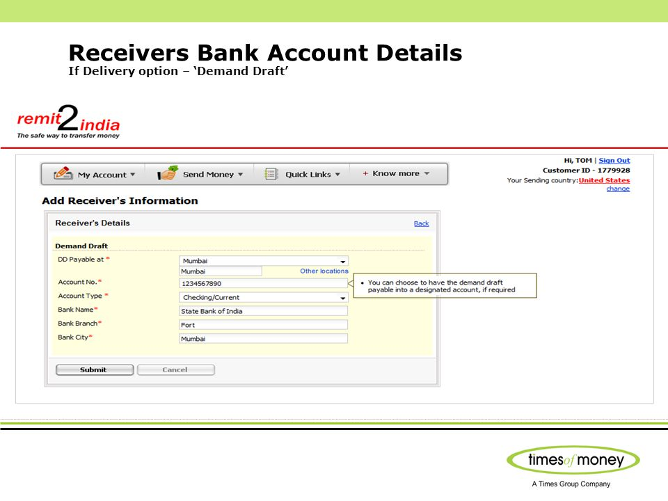 Receivers Bank Account Details If Delivery option – Demand Draft