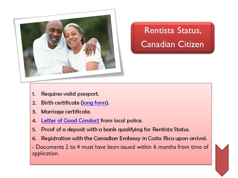 Rentista Status, Canadian Citizen Rentista Status, Canadian Citizen 1.Requires valid passport.
