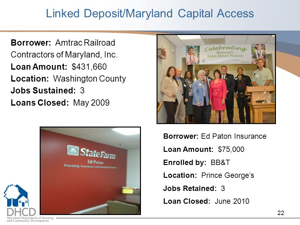 Linked Deposit/Maryland Capital Access Borrower: Amtrac Railroad Contractors of Maryland, Inc.