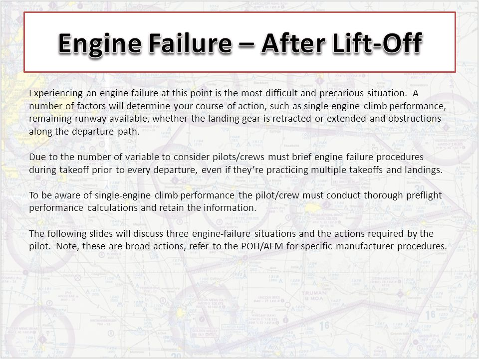 Experiencing an engine failure at this point is the most difficult and precarious situation. A number of factors will determine your course of action,