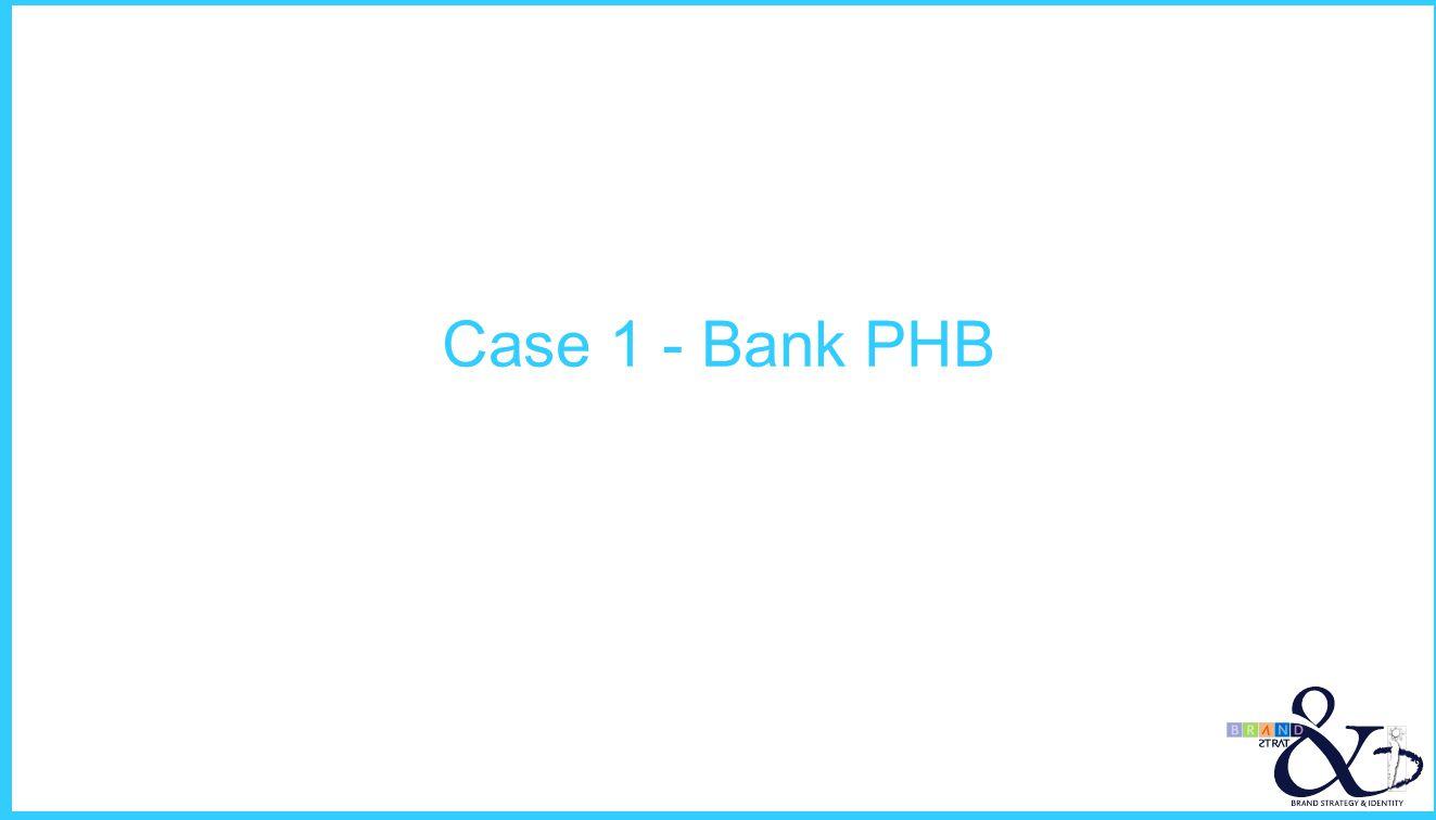 Case 1 - Bank PHB