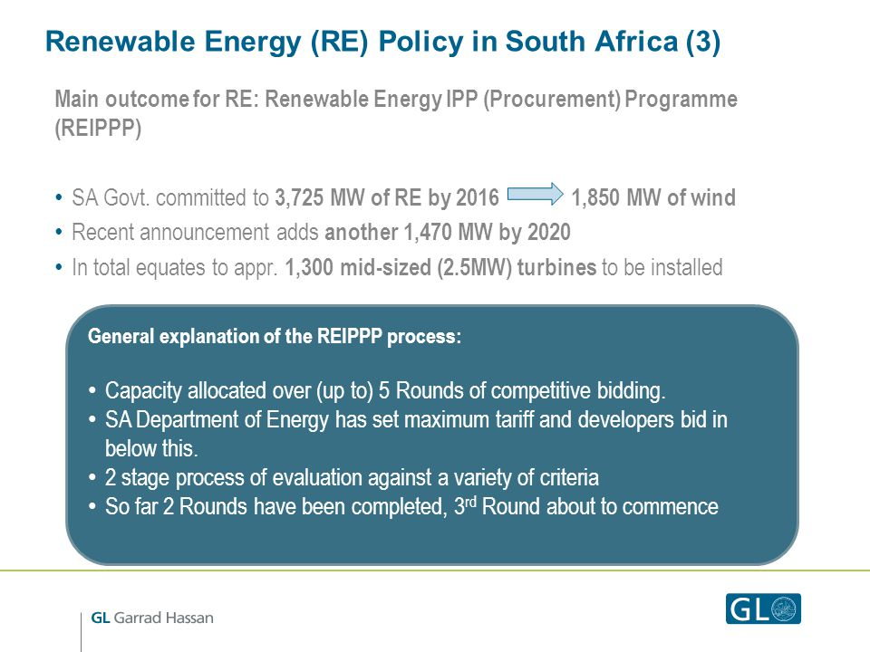 Renewable Energy (RE) Policy in South Africa (3) Main outcome for RE: Renewable Energy IPP (Procurement) Programme (REIPPP) SA Govt.
